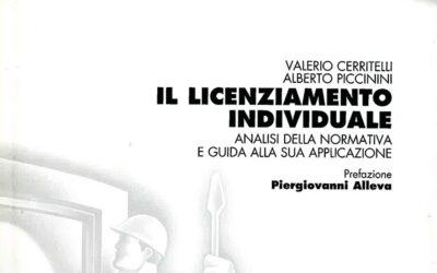 Il licenziamento individuale – Analisi della normativa e guida alla sua applicazione