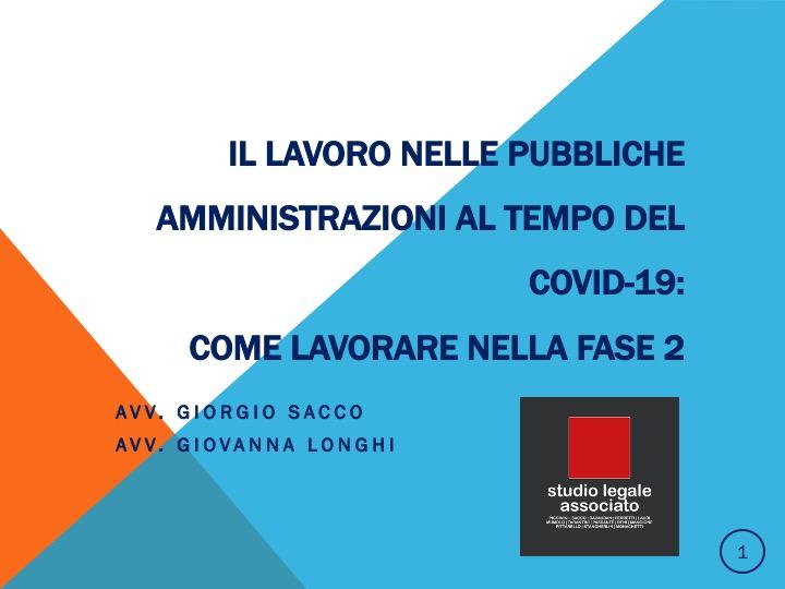 Il lavoro nelle pubbliche amministrazioni al tempo del COVID19. Lavorare nella fase 2