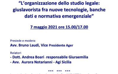 """""""L'organizzazione dello studio legale: giuslavorista fra nuove tecnologie, banche dati e normativa emergenziale"""""""